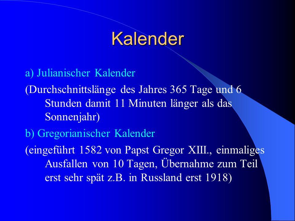 Kalender a) Julianischer Kalender