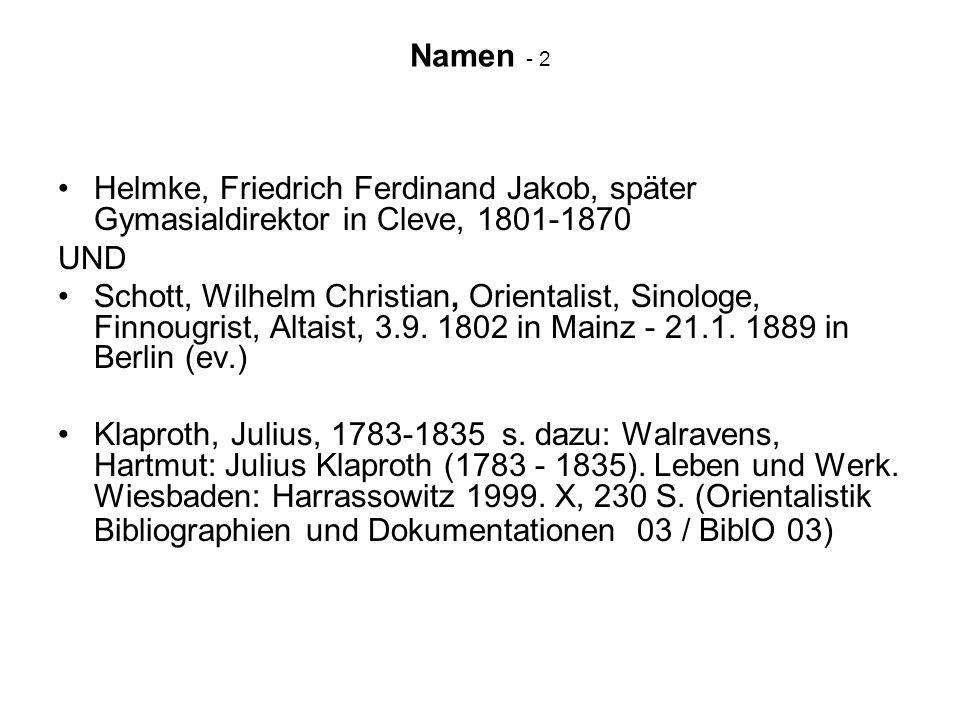 Namen - 2 Helmke, Friedrich Ferdinand Jakob, später Gymasialdirektor in Cleve, 1801-1870. UND.