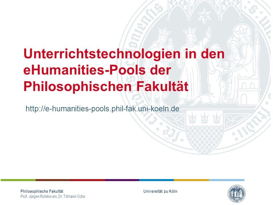 Unterrichtstechnologien in den eHumanities-Pools der Philosophischen Fakultät