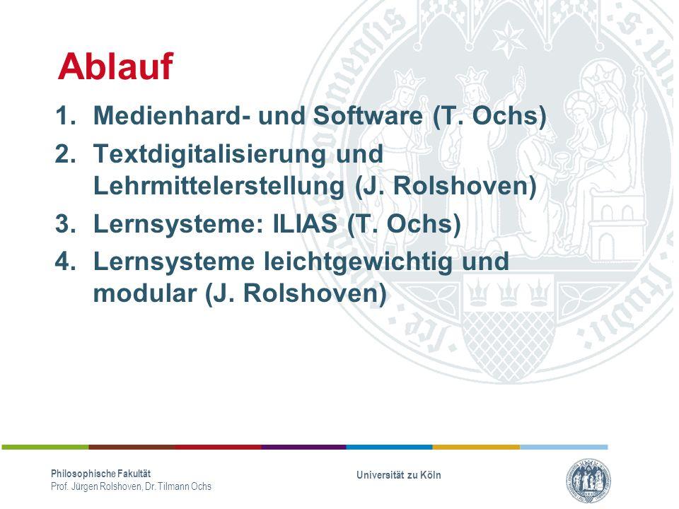 Ablauf Medienhard- und Software (T. Ochs)