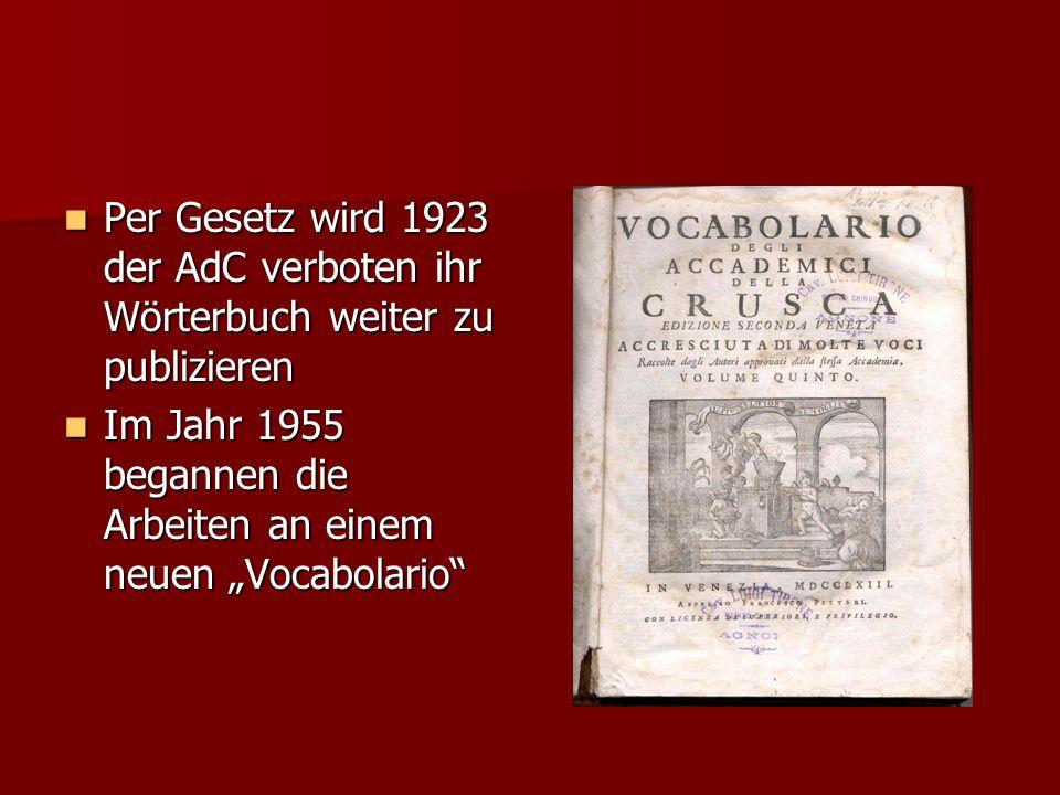 Per Gesetz wird 1923 der AdC verboten ihr Wörterbuch weiter zu publizieren