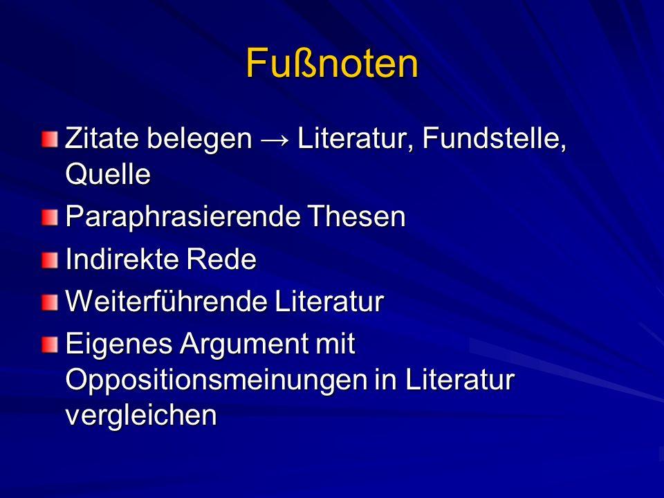 Fußnoten Zitate belegen → Literatur, Fundstelle, Quelle