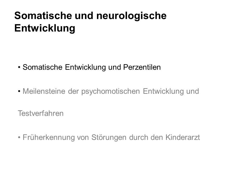 Somatische und neurologische Entwicklung