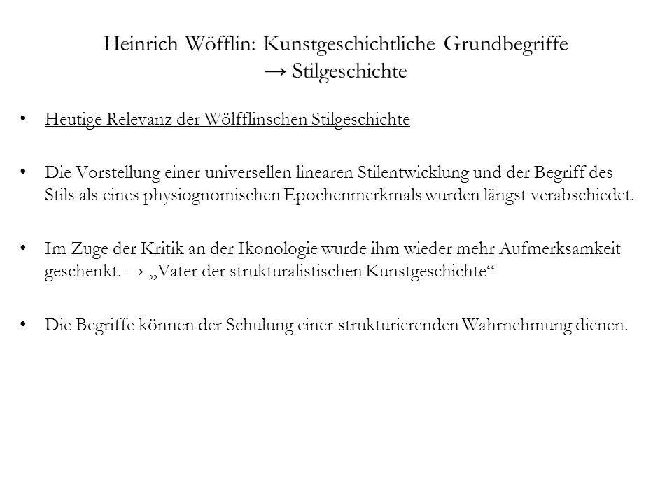 Heinrich Wöfflin: Kunstgeschichtliche Grundbegriffe → Stilgeschichte