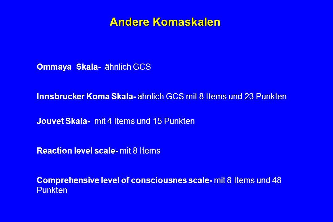 Andere Komaskalen Ommaya Skala- ähnlich GCS