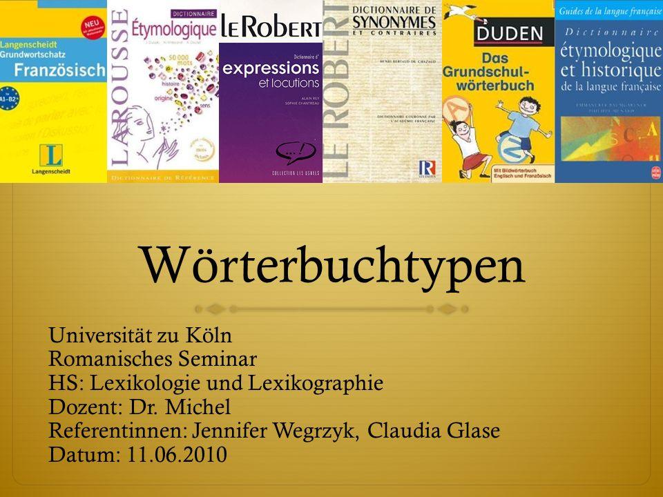 Wörterbuchtypen Universität zu Köln Romanisches Seminar