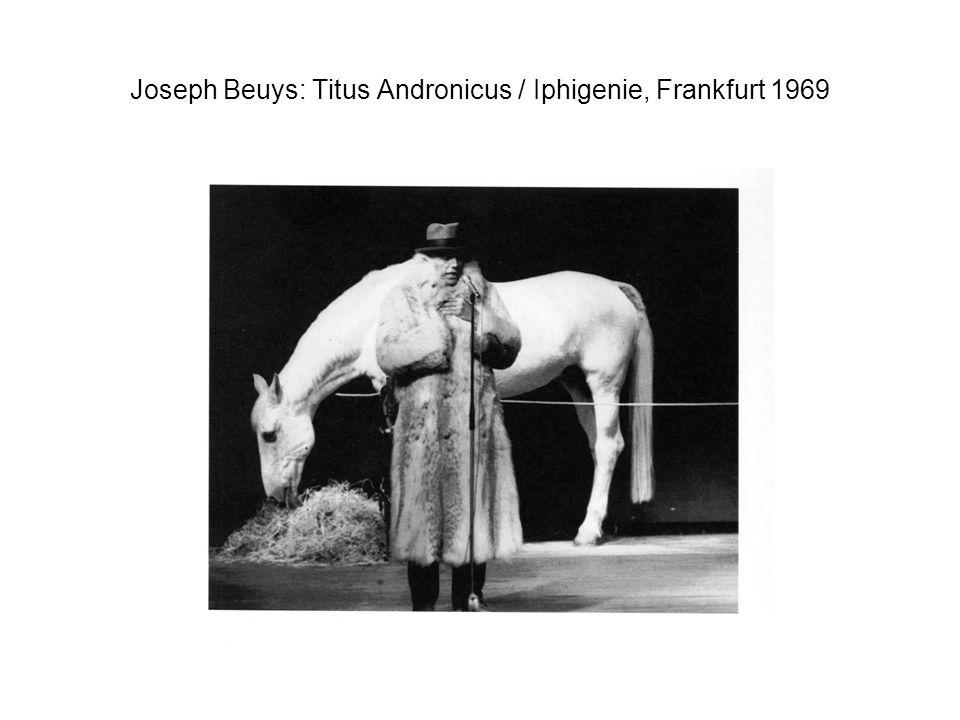 Joseph Beuys: Titus Andronicus / Iphigenie, Frankfurt 1969