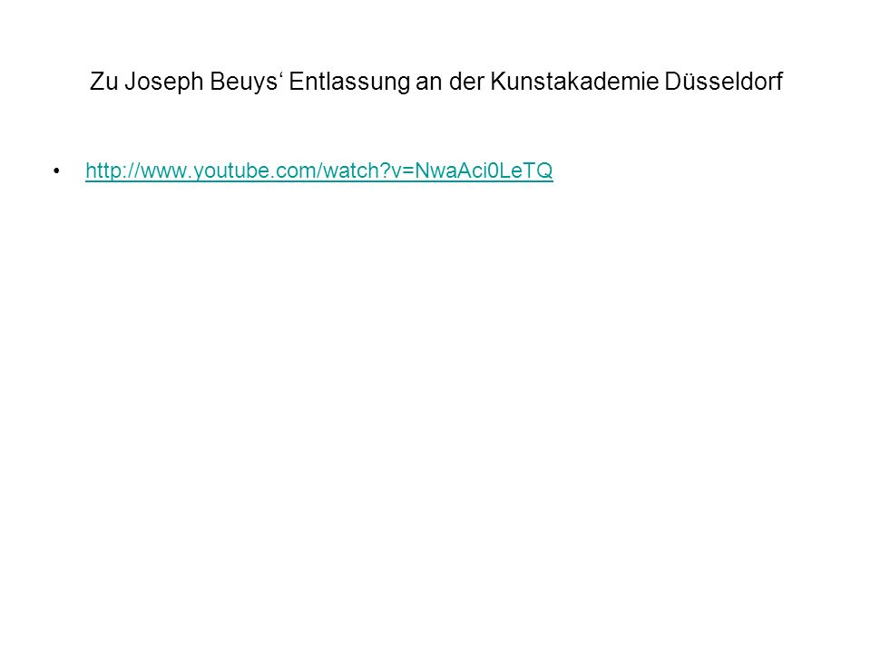 Zu Joseph Beuys' Entlassung an der Kunstakademie Düsseldorf