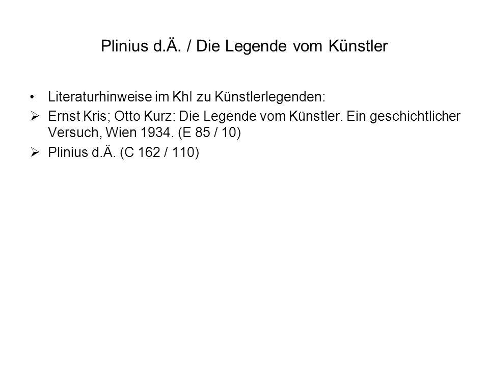 Plinius d.Ä. / Die Legende vom Künstler