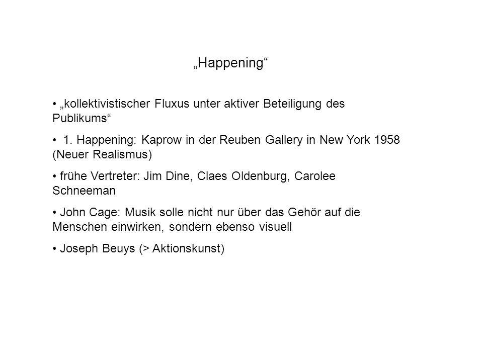 """""""Happening """"kollektivistischer Fluxus unter aktiver Beteiligung des Publikums"""
