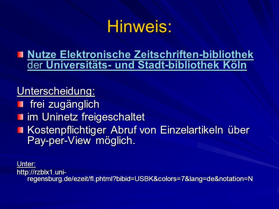 Hinweis: Nutze Elektronische Zeitschriften-bibliothek der Universitäts- und Stadt-bibliothek Köln. Unterscheidung: