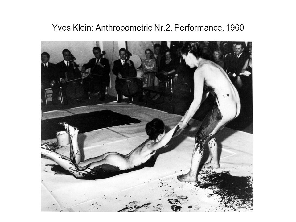 Yves Klein: Anthropometrie Nr.2, Performance, 1960