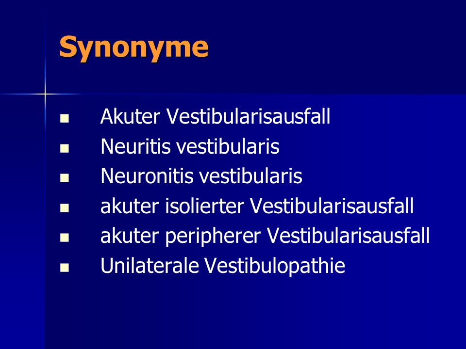 Synonyme Akuter Vestibularisausfall Neuritis vestibularis