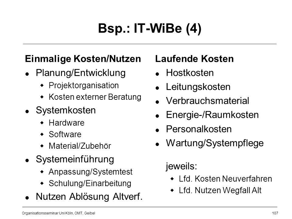 Bsp.: IT-WiBe (4) Einmalige Kosten/Nutzen Planung/Entwicklung