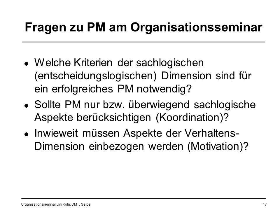 Fragen zu PM am Organisationsseminar