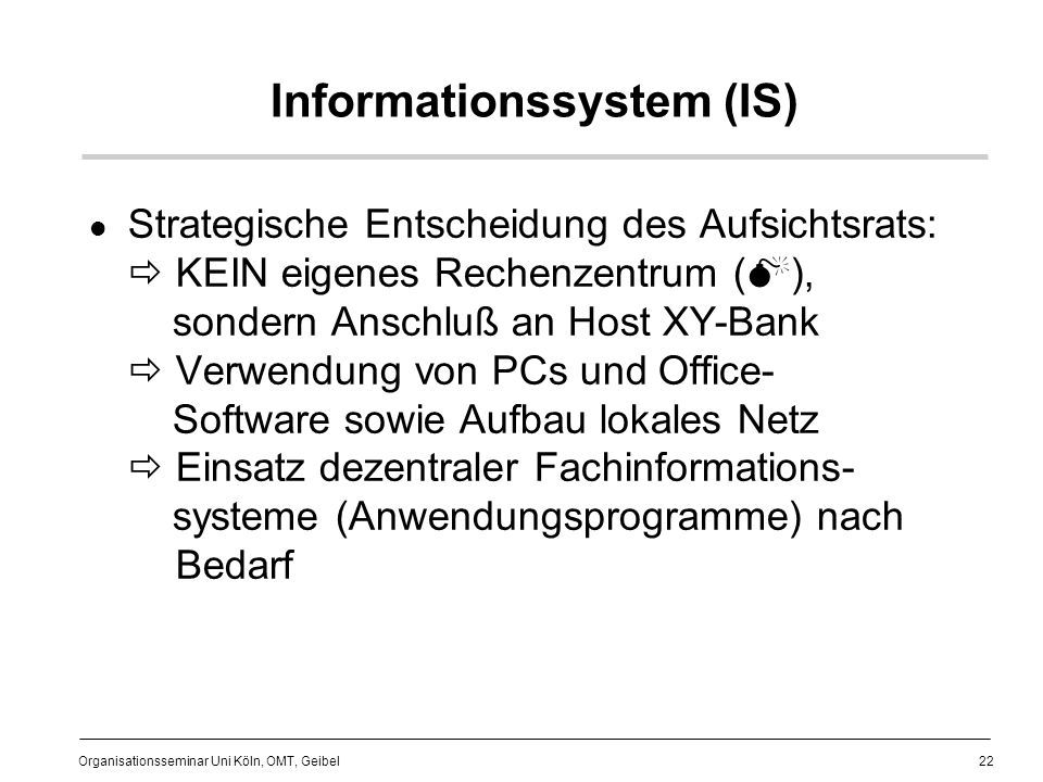 Informationssystem (IS)