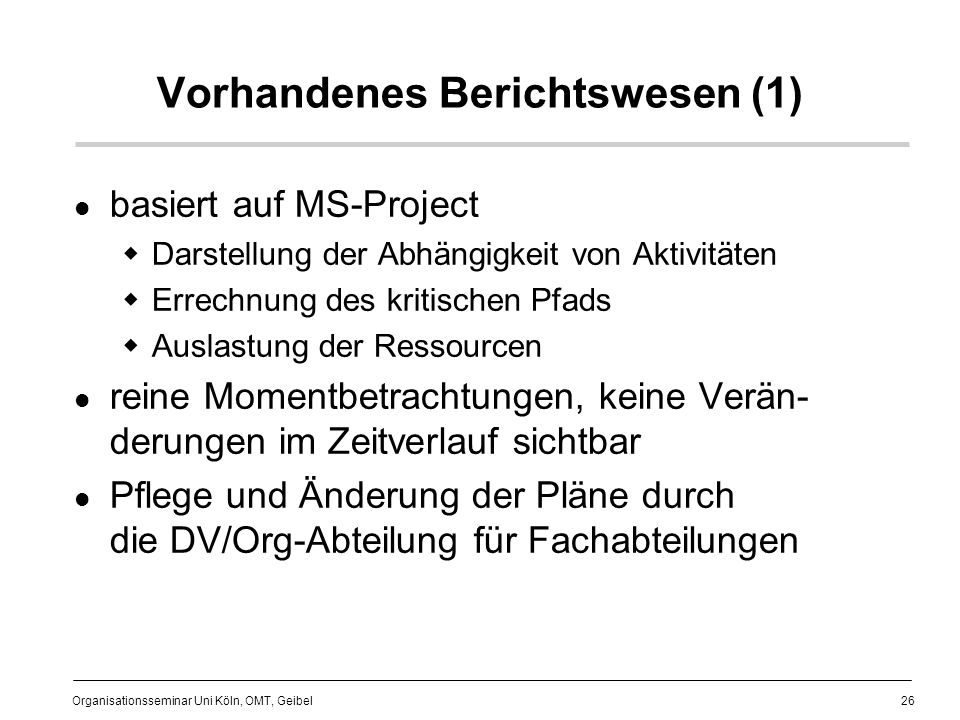 Vorhandenes Berichtswesen (1)