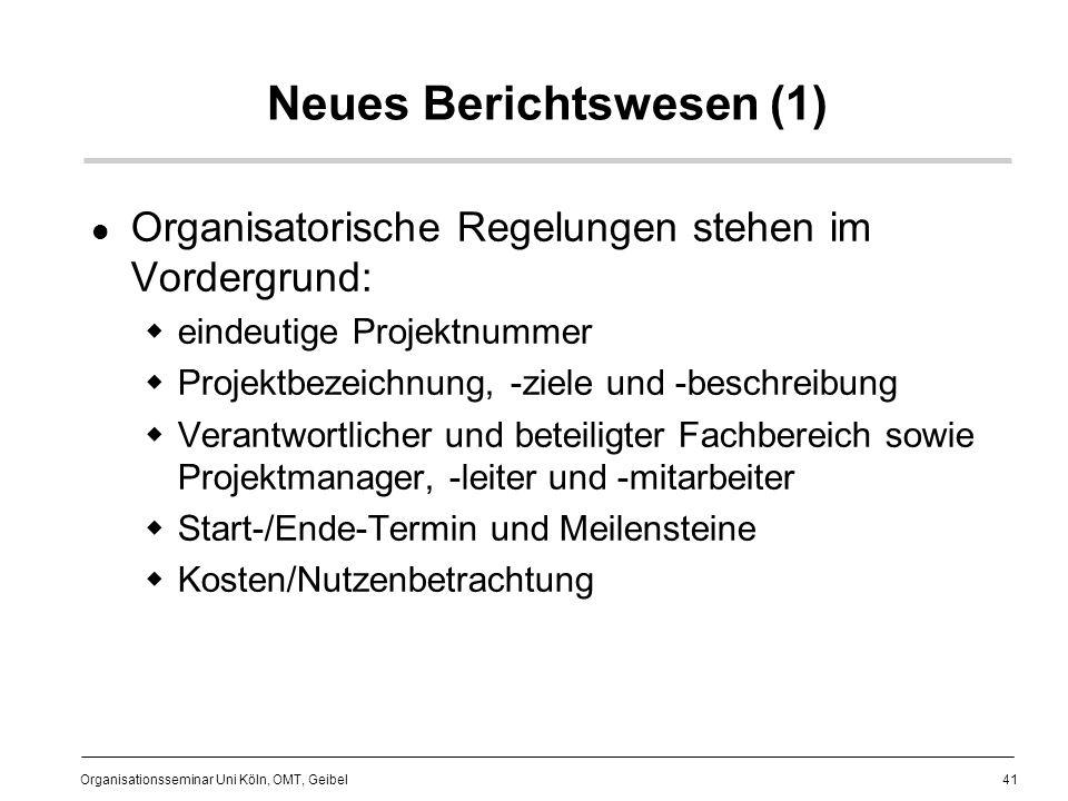 Neues Berichtswesen (1)