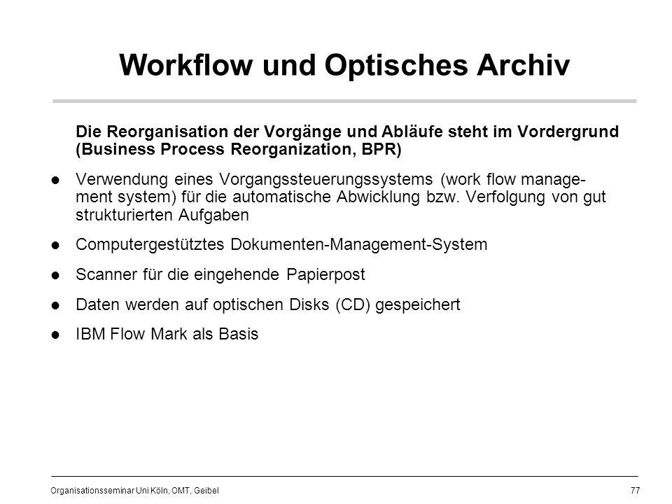 Workflow und Optisches Archiv