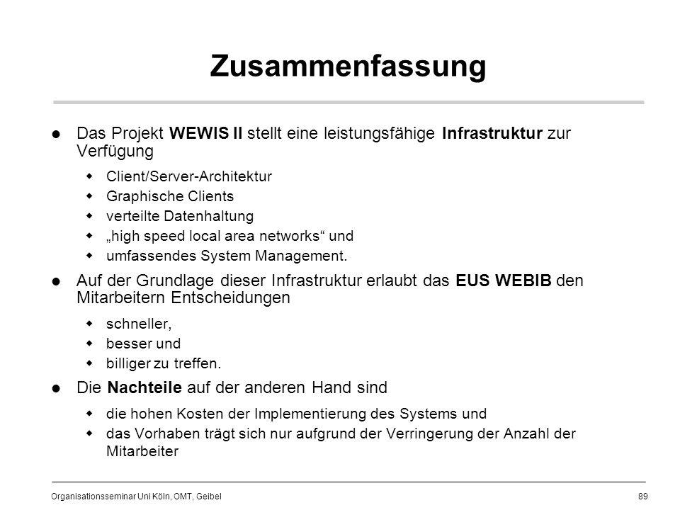 Zusammenfassung Das Projekt WEWIS II stellt eine leistungsfähige Infrastruktur zur Verfügung. Client/Server-Architektur.
