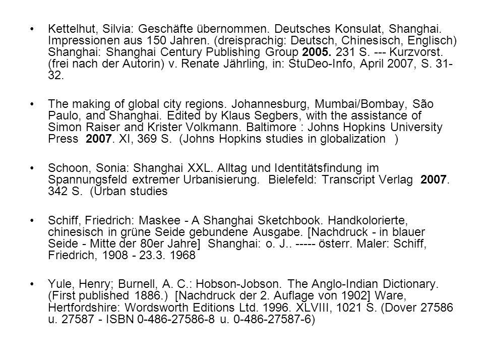 Kettelhut, Silvia: Geschäfte übernommen. Deutsches Konsulat, Shanghai