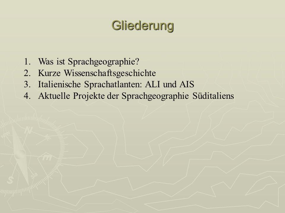 Gliederung Was ist Sprachgeographie Kurze Wissenschaftsgeschichte