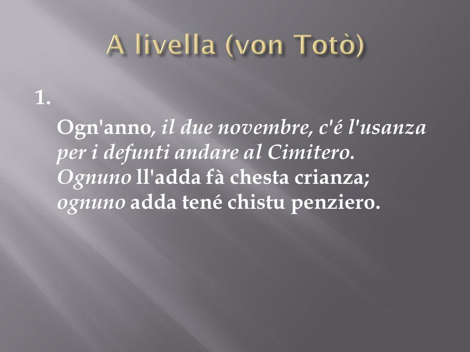 A livella (von Totò) 1.