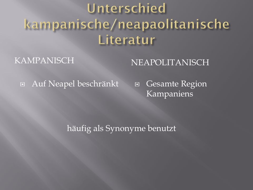 Unterschied kampanische/neapaolitanische Literatur