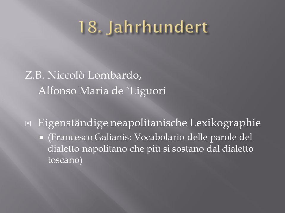 18. Jahrhundert Z.B. Niccolò Lombardo, Alfonso Maria de `Liguori