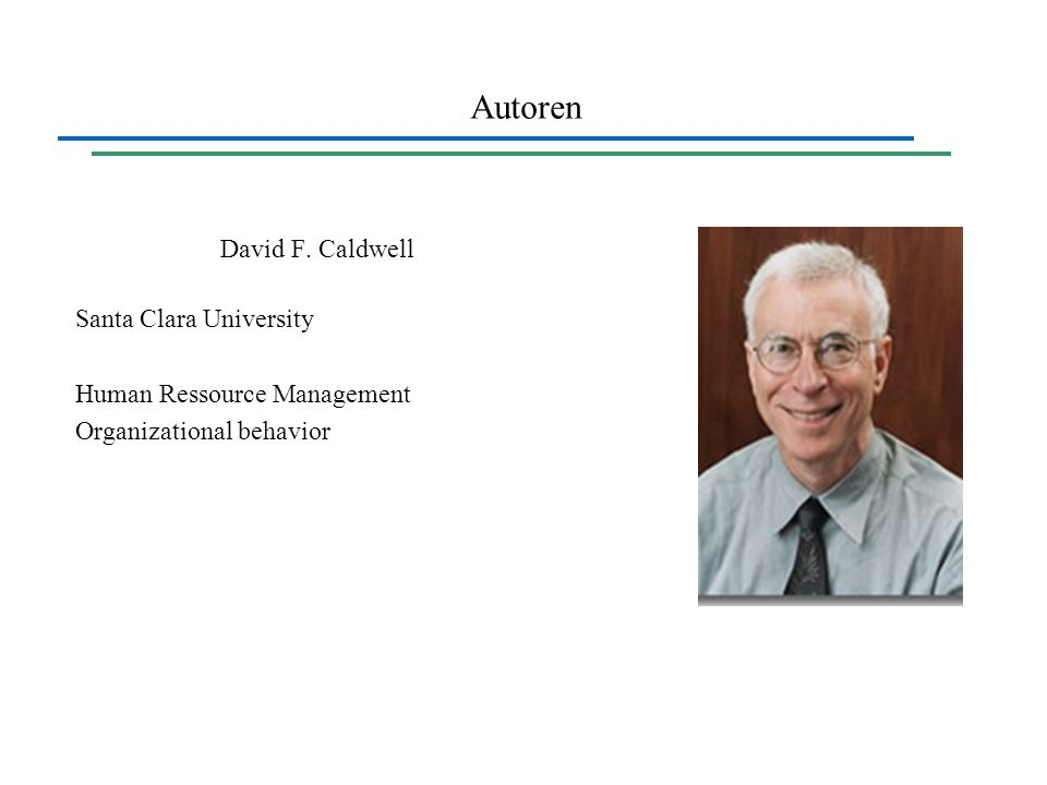 Autoren David F. Caldwell Santa Clara University