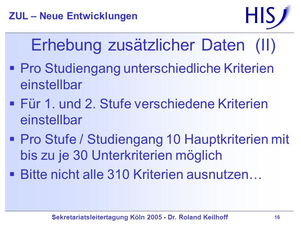 Erhebung zusätzlicher Daten (II)