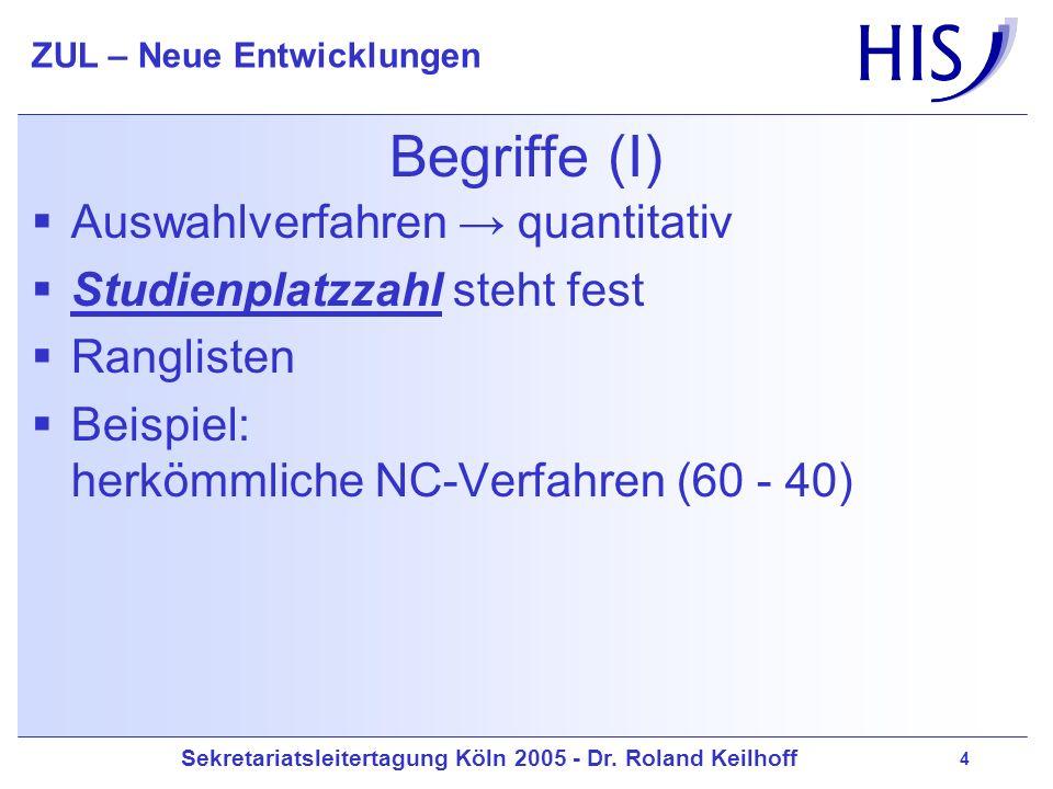 Begriffe (I) Auswahlverfahren → quantitativ