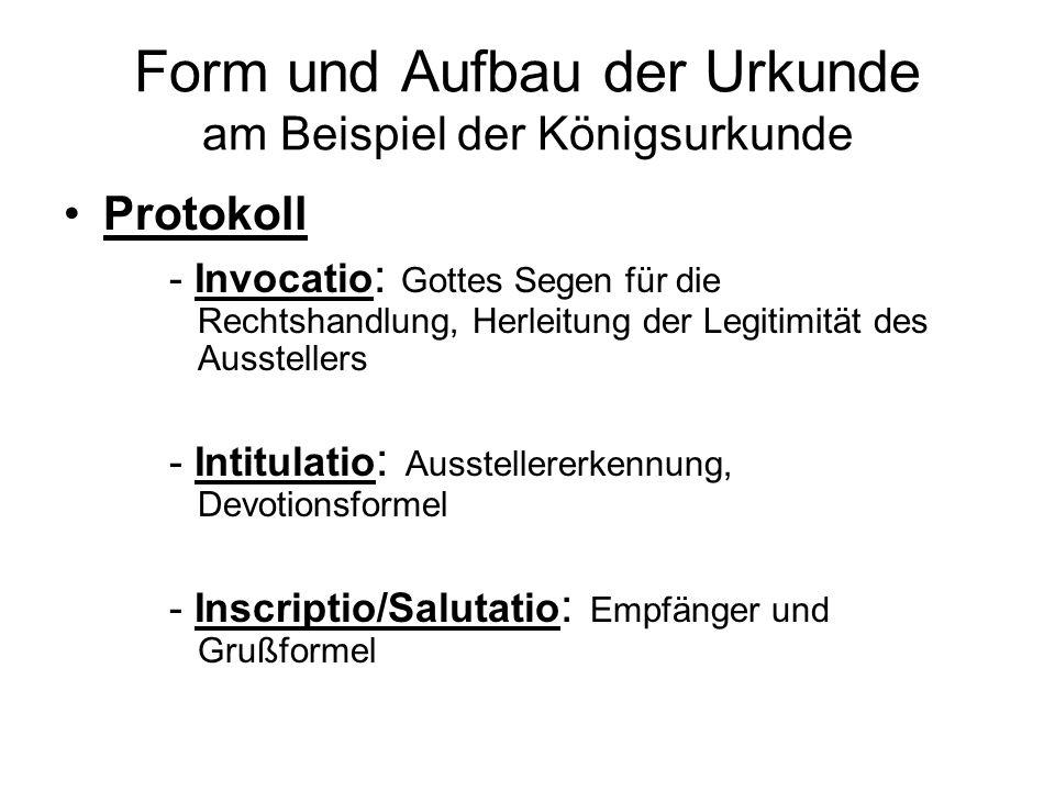 Form und Aufbau der Urkunde am Beispiel der Königsurkunde