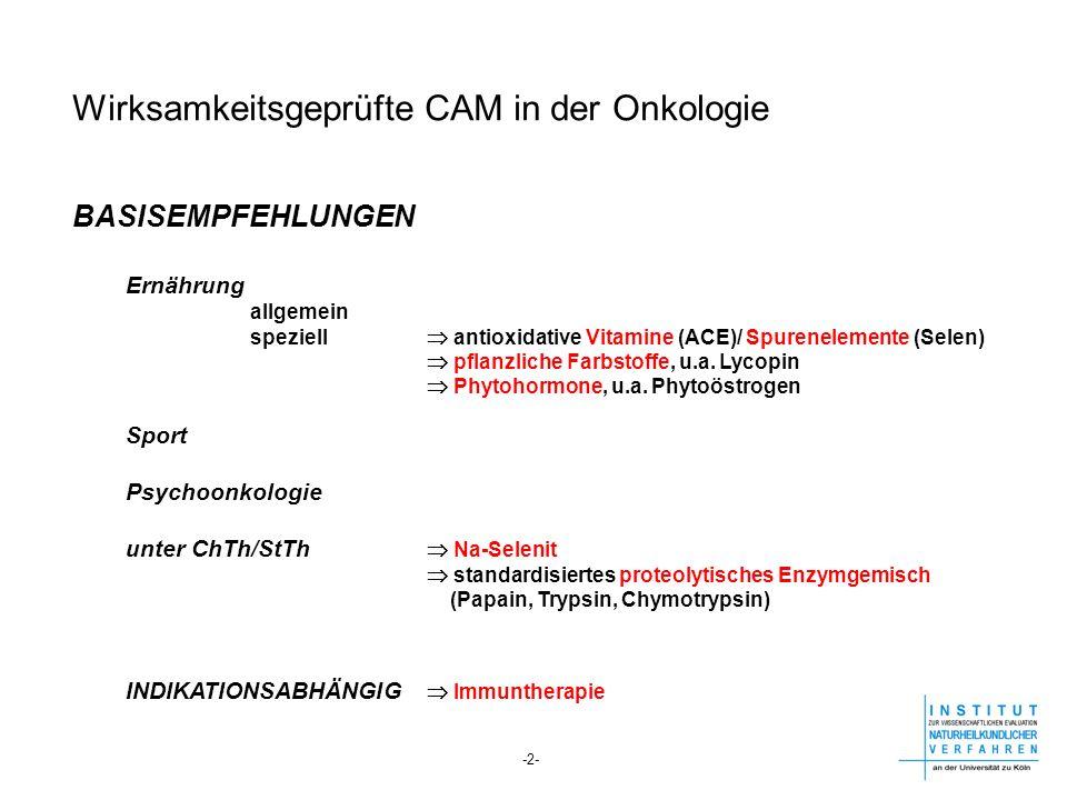 Wirksamkeitsgeprüfte CAM in der Onkologie