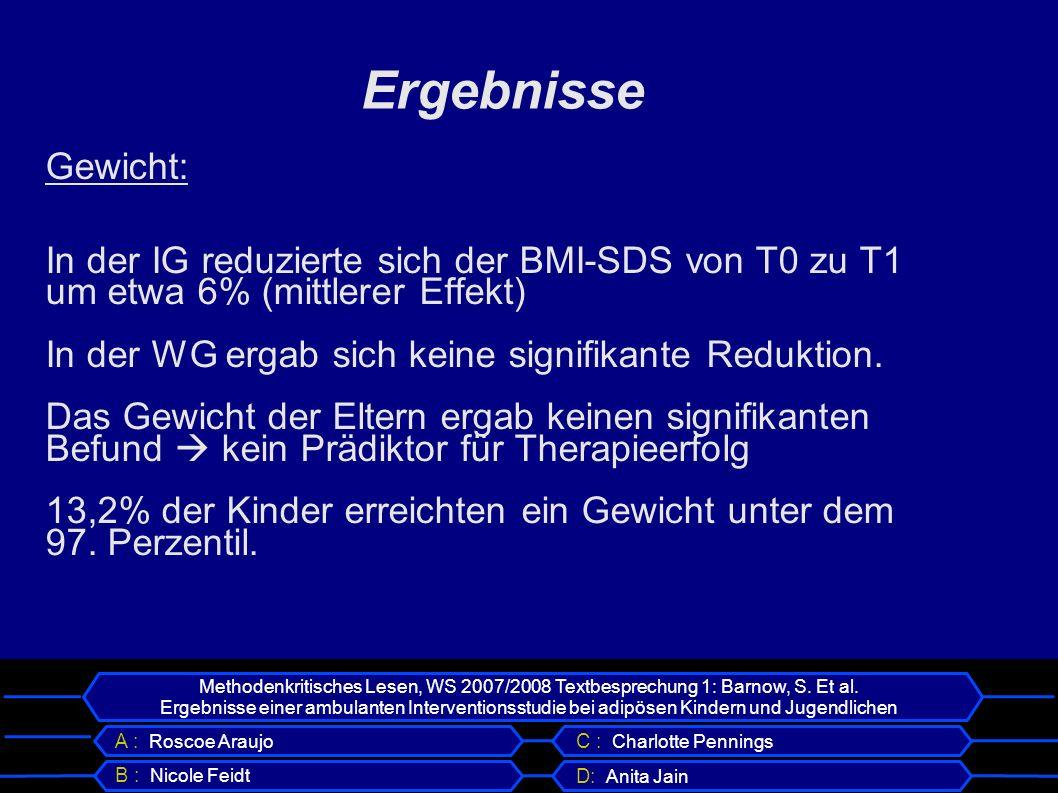 Ergebnisse Gewicht: In der IG reduzierte sich der BMI-SDS von T0 zu T1 um etwa 6% (mittlerer Effekt)