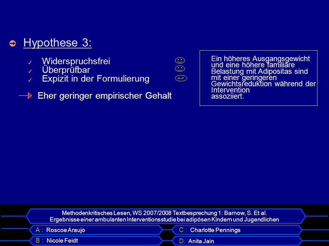 Hypothese 3: Widerspruchsfrei Überprüfbar Expizit in der Formulierung