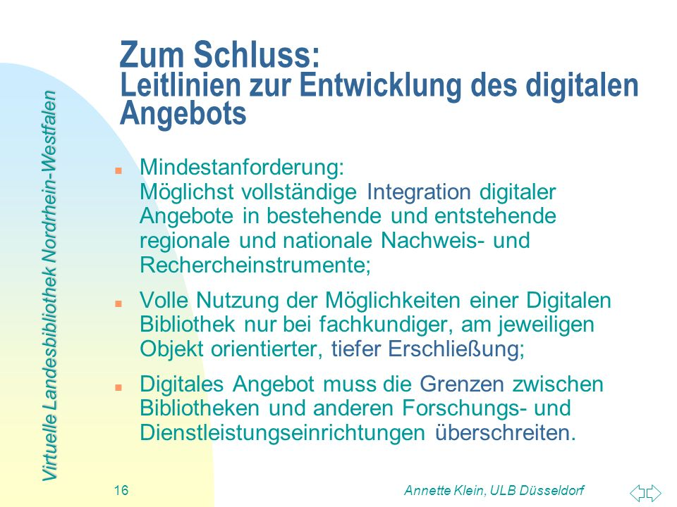 Zum Schluss: Leitlinien zur Entwicklung des digitalen Angebots