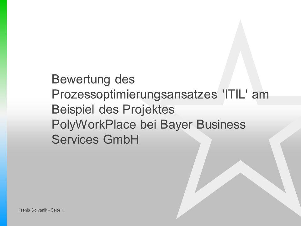 Bewertung des Prozessoptimierungsansatzes ITIL am Beispiel des Projektes PolyWorkPlace bei Bayer Business Services GmbH