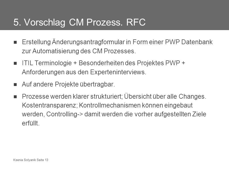 5. Vorschlag CM Prozess. RFC