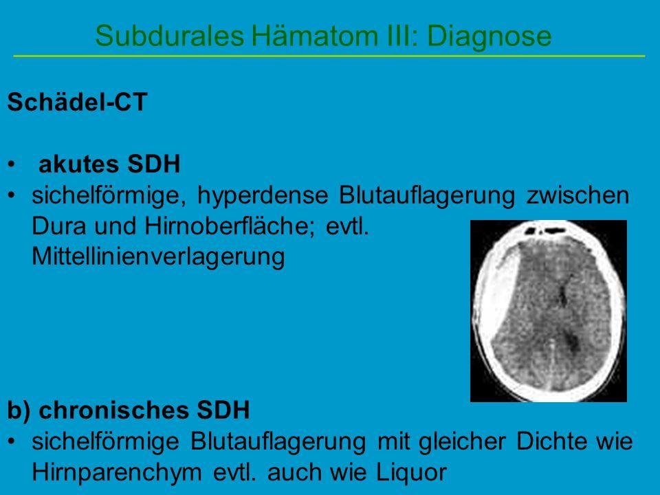 Subdurales Hämatom III: Diagnose