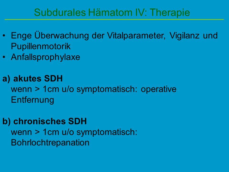 Subdurales Hämatom IV: Therapie