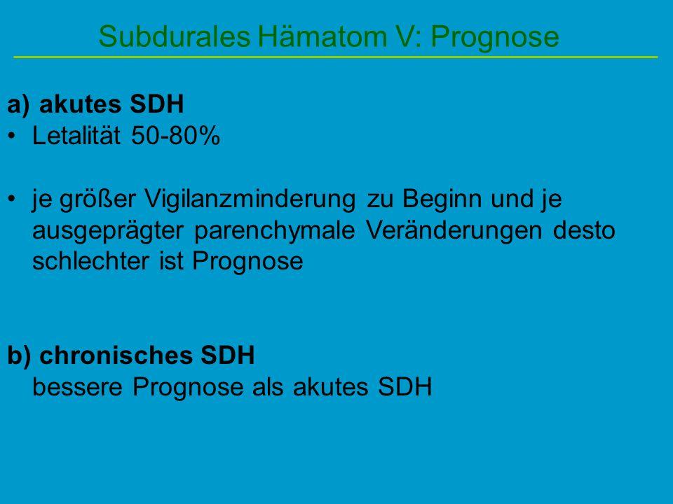 Subdurales Hämatom V: Prognose