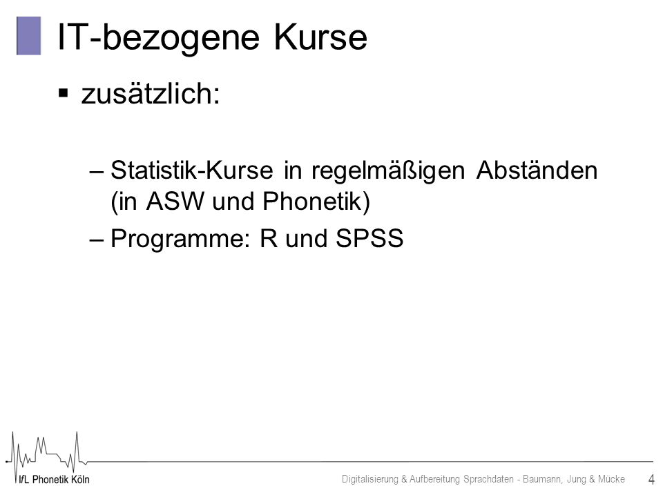 IT-bezogene Kurse zusätzlich: