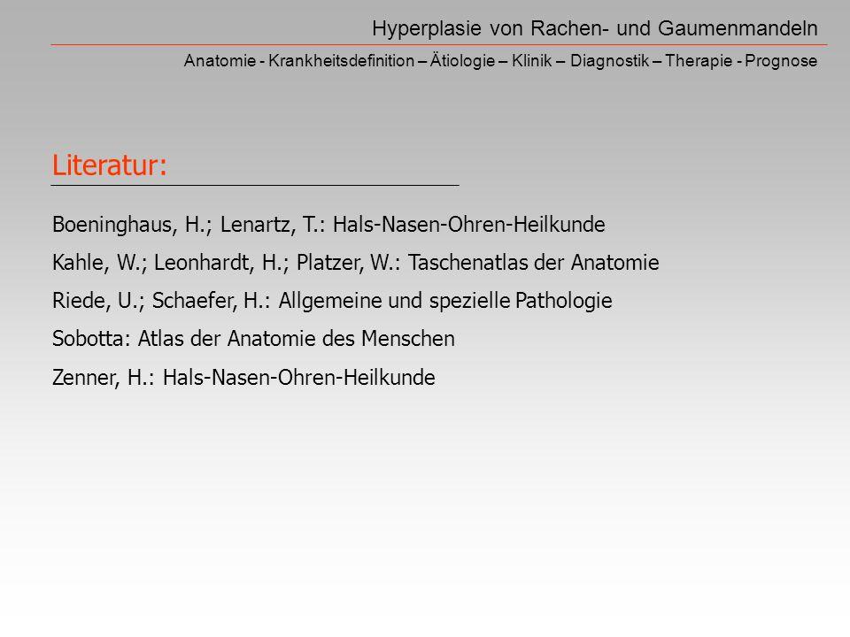Literatur: Hyperplasie von Rachen- und Gaumenmandeln