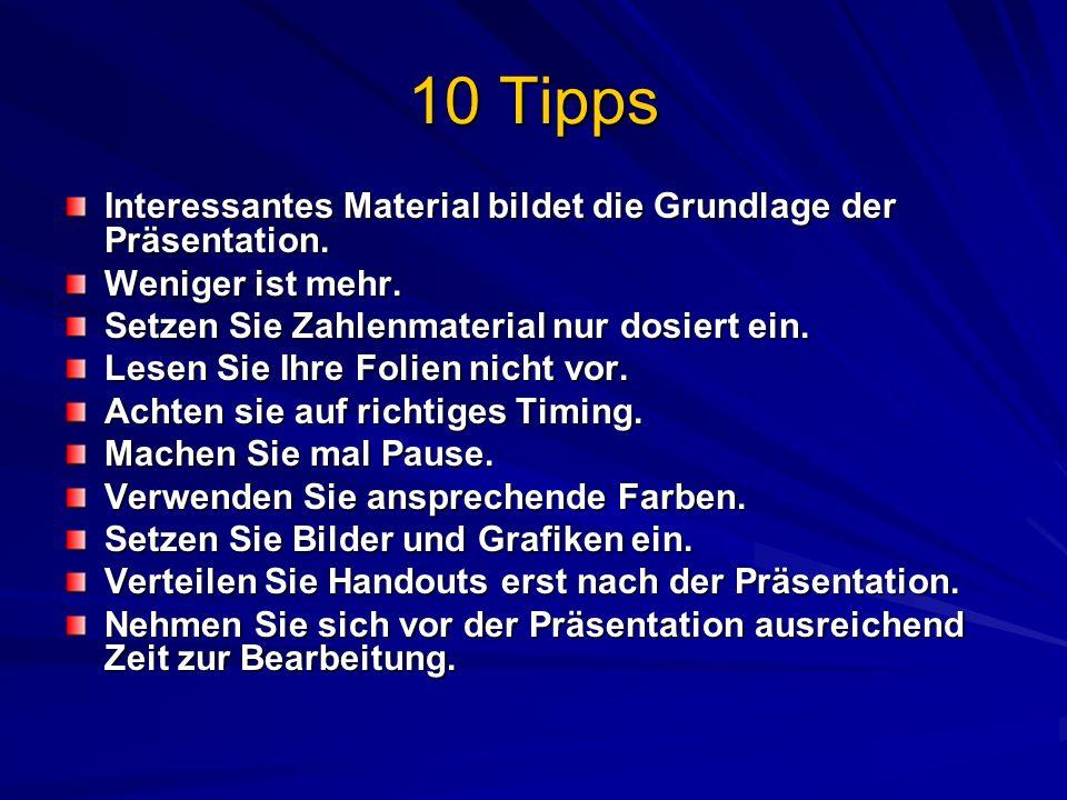 10 Tipps Interessantes Material bildet die Grundlage der Präsentation.