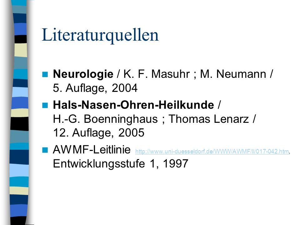 Literaturquellen Neurologie / K. F. Masuhr ; M. Neumann / 5. Auflage, 2004.