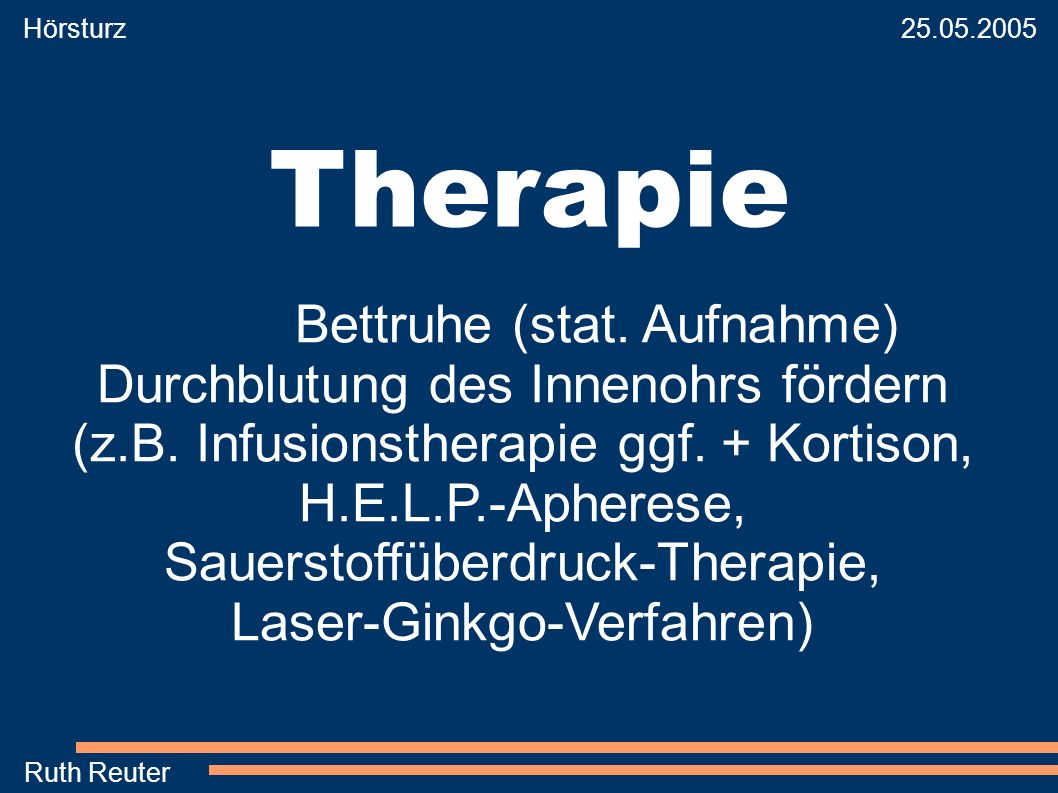 Therapie Bettruhe (stat. Aufnahme) Durchblutung des Innenohrs fördern