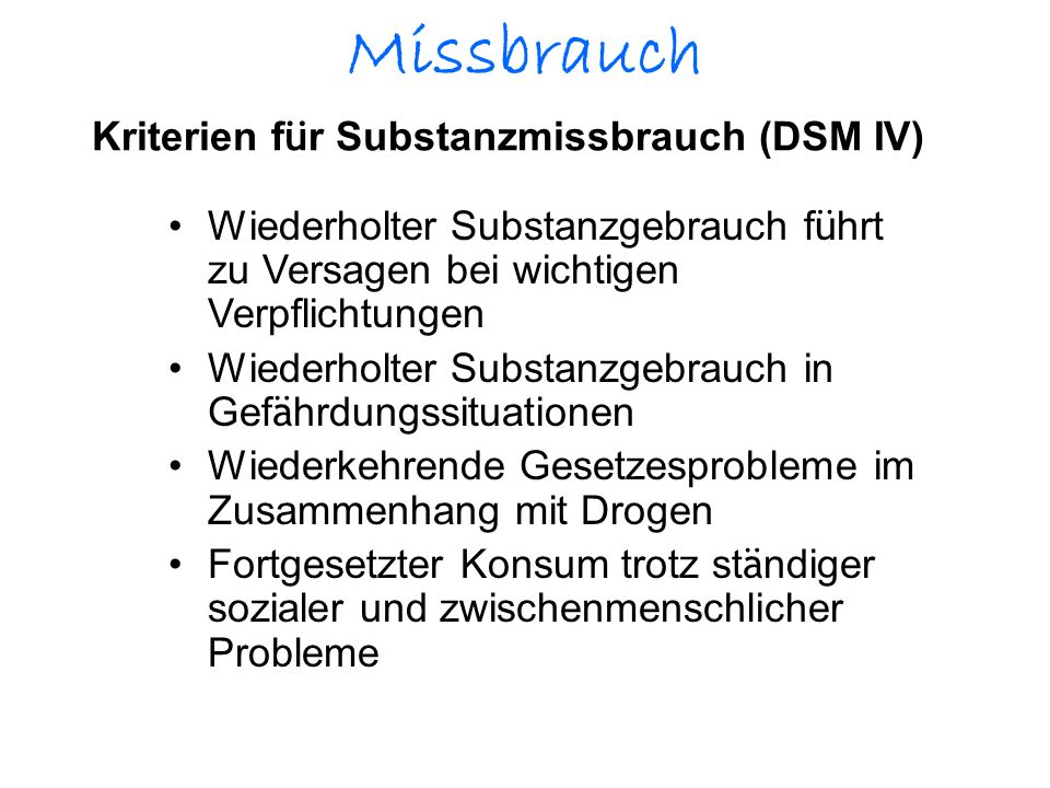 Kriterien für Substanzmissbrauch (DSM IV)