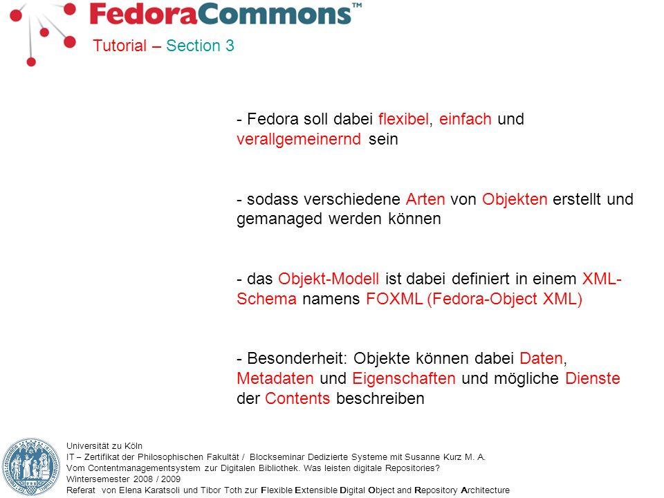 Fedora soll dabei flexibel, einfach und verallgemeinernd sein