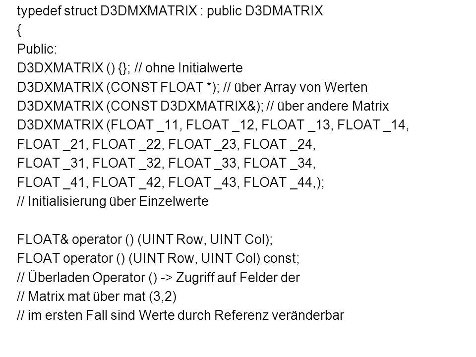 typedef struct D3DMXMATRIX : public D3DMATRIX